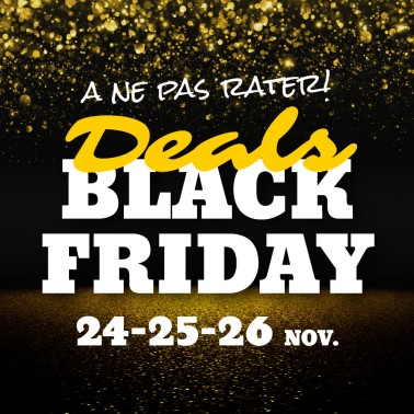 Portes ouvertes BLACK FRIDAY
